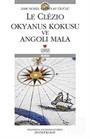 Okyanus Kokusu ve Angoli Mala