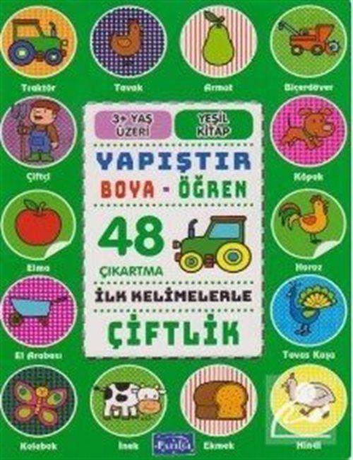 İlk Kelimelerle Araçlar - Yapıştır ve Boya Öğren - Çiftlik - Yeşil Kitap 48 Çıkartma 3 Yaş Üzeri