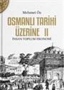 Osmanlı Tarihi Üzerine 2