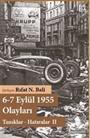 6-7 Eylül 1955 Olayları Tanıklar Hatıralar - II