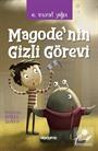 Magode'nın Gizli Görevi