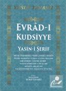 Evrad-ı Kudsiyye Duası ve Yasin-i Şerif (Kod: D71)