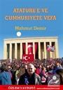 Atatürk'e ve Cumhuriyete Vefa