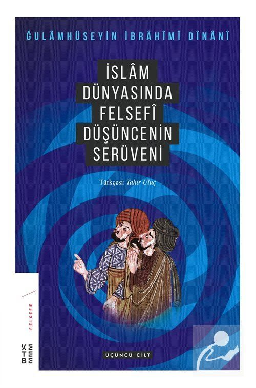 İslam Dünyasında Felsefenin Serüveni 3