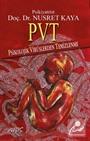 PVT Psikolojik Virüslerden Temizlenme