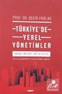 Türkiye'de Yerel Yönetimler ; Tarihçe, Mevzuat, Yapi Ve İşleyiş