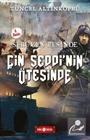 Çin Seddi'nin Ötesinde / Serüven Peşinde 15 (Karton Kapak)