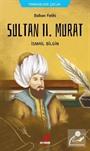 Balkan Fatihi Sultan ll. Murat