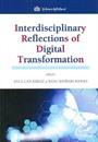 Interdisciplinary Reflections of Digital Transformation