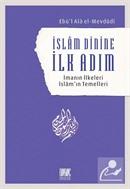İslam Dinine İlk Adım