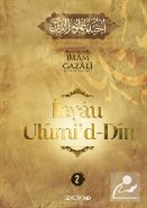 İhyaü Ulumi'd-Din (2. Cilt)