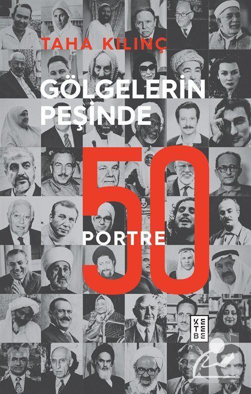 Gölgelerin Peşinde: 50 Portre