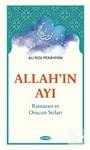 Allah'ın Ayı Ramazan ve Orucun Sırları
