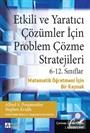 Etkili ve Yaratıcı Çözümler İçin Problem Çözme Stratejileri
