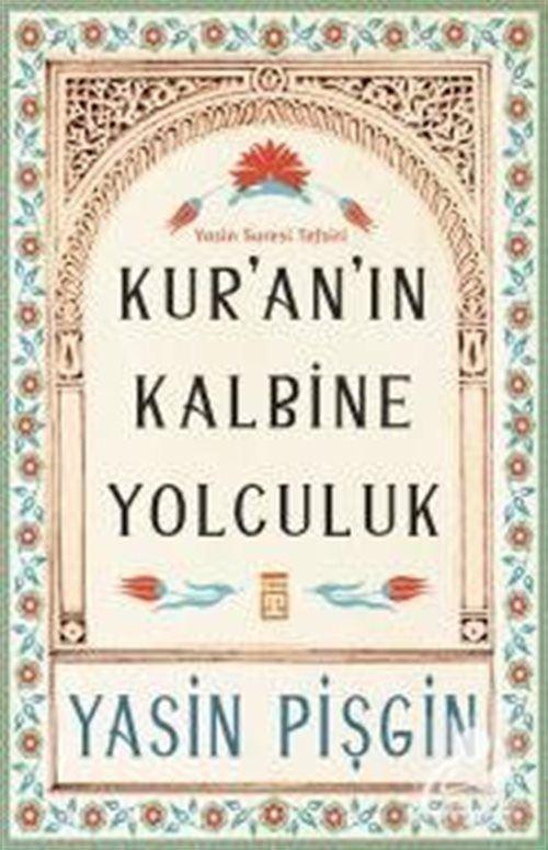Kur'an'ın Kalbine Yolculuk