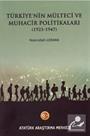 Türkiye'nin Mülteci ve Muhacir Politikaları (1923-1947)