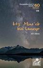 Hz. Mus'ab bin Umeyr (Peygamberimiz'in İzinde 40 Sahabi 24)