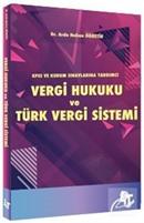 Vergi Hukuku ve Türk Vergi Sistemi