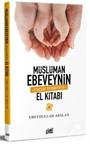 Müslüman Ebeveynin El Kitabı
