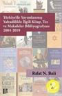 Türkiye'de Yayımlanmış Yahudilikle İlgili Kitap, Tez ve Makaleler Bibliyografyası 2004-2019