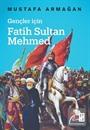Gençler için Fatih Sultan Mehmed
