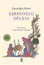 Eşrefoğlu Rumi Divanı (Tam Metin)