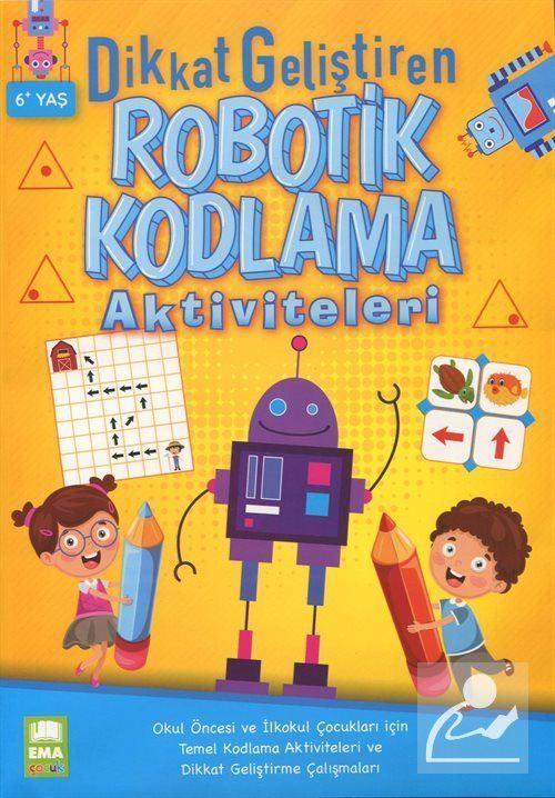 Dikkat Geliştiren Robotik Kodlama Aktiviteleri (6+ Yaş)
