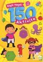 Bilgili Neşeli 150 Aktivite (4-6 Yaş)