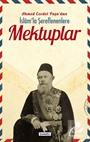 Ahmed Cevdet Paşa'dan İslam'la Şereflenenlere Mektuplar