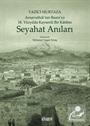 Yazıcı Murtaza Arnavutluk'tan Basra'ya 18. Yüzyılda Kayserili Bir Katibin Seyahat Anıları