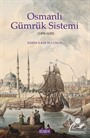 Osmanlı Gümrük Sistemi