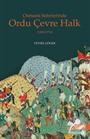 Osmanlı Seferlerinde Ordu Çevre Halk (1300-1774)