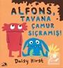 Alfons, Tavana Çamur Sıçramış!