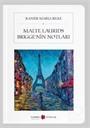 Malte Laurids Brigge'nin Notları (Cep Boy)