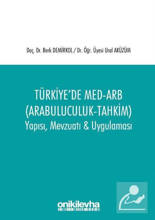 Türkiye'de Med-Arb (Arabuluculuk - Tahkim)