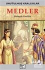Unutulmuş Krallıklar - Medler