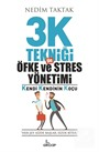 3K Tekniği İle Öfke Ve Stres Yönetimi