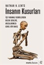 İnsanın Kusurları / İşe Yaramaz Kemiklerden Bozuk Genlere, Arızalarımıza Genel Bir Bakış