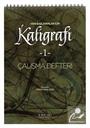 Yeni Başlayanlar İçin Kaligrafi -1 Çalışma Defteri