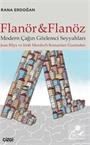 Flanör ve Flanöz - Modern Çağın Gözlemci Seyyahları (Jean Rhys ve Irİsh Murdoch romanları üzerinden)