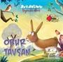 Hayvanlar Alemi Serisi Obur Tavşan Ve 3 Kısa Öykü