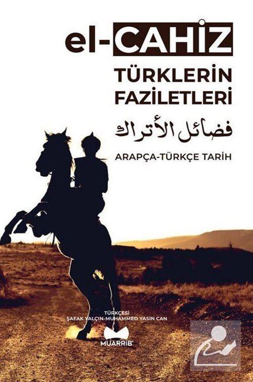 Türklerin Faziletleri Arapça-Türkçe Tarih