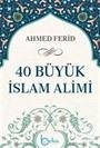 40 Büyük İslam Alımı