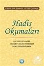 Hadis Okumaları Ebu Davud'a Göre Medaru'l-İslam Nitelikli Dokuz Hadis-İ Şerif