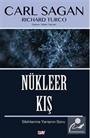 Nükleer Kış / Silahlanma Yarışının Sonu