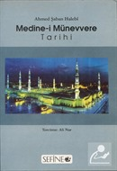 Medine-i Münevvere Tarihi (Sefine)