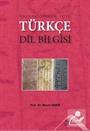 Üniversiteler İçin Türkçe Dil Bilgisi