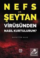 Nefs ve Şeytan Virüsünden Nasıl Kurtulurum?