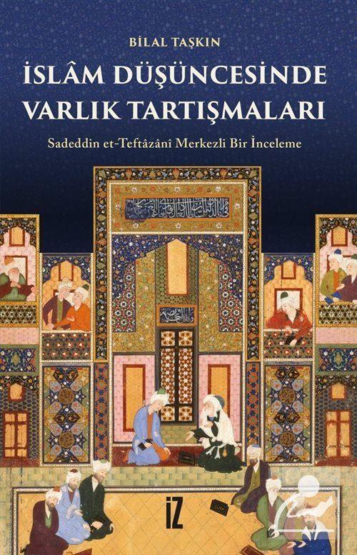 İslam Düşüncesinde Varlık Tartışmaları