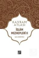 Kavram Atlası / İslam Mezhepleri 2